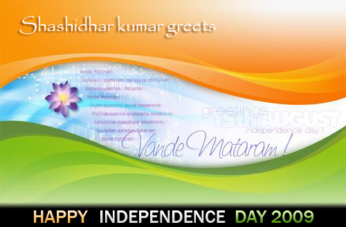 Shashidhar kumar greets Happy Independence Day-2009